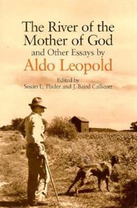 Book The River Of The Mother Of God: and other Essays by Aldo Leopold by Aldo Leopold