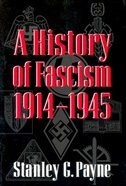 A History Of Fascism, 1914?1945