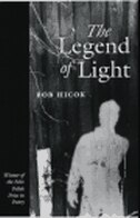Book The Legend Of Light by Bob Hicok