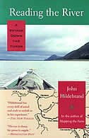 Book Reading The River: A Voyage Down The Yukon by John Hildebrand