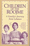 Book Children Of The Roojme: A Family's Journey From Lebanon by Elmaz Abinader