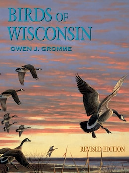 Book Birds of Wisconsin by Owen J. Gromme