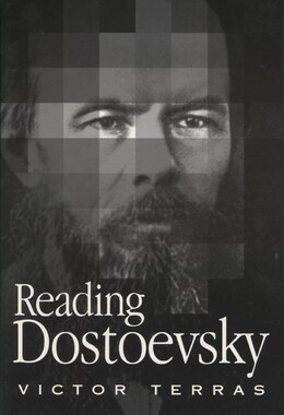 Book Reading Dostoevsky by Victor Terras