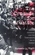 The Crusade for Justice: Chicano Militancy And The Government's War On Dissent by Ernesto B. Vigil