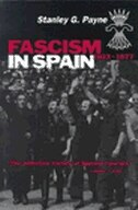 Book Fascism In Spain, 1923?1977 by Stanley G. Payne
