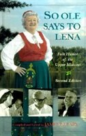 Book So Ole Says To Lena: Folk Humor of the Upper Midwest by W. K. Mcneil
