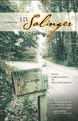 Book Letters To J. D. Salinger by Chris Kubica