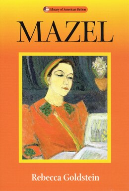 Book Mazel by Rebecca Goldstein