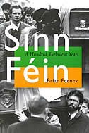 Book Sinn Féin: A Hundred Turbulent Years by Brian Feeney