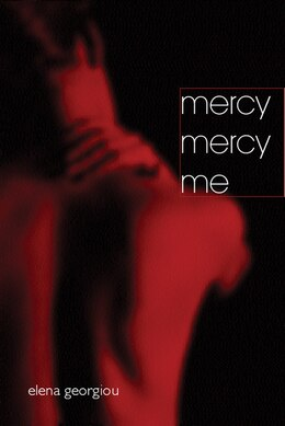 Book Mercy Mercy Me by Elena Georgiou