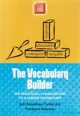 Book The Vocabulary Builder: The Practically Painless Way to a Larger Vocabulary by Judi Kesselman-turkel