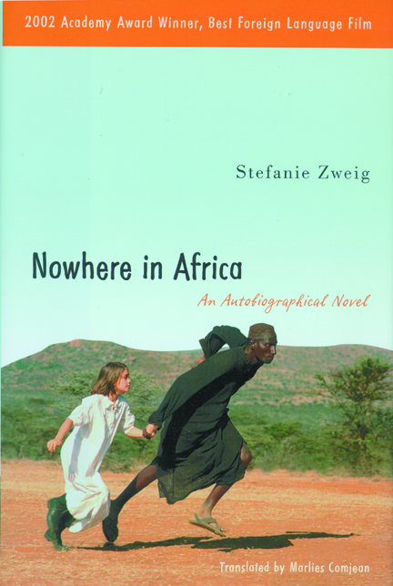 Nowhere in Africa: An Autobiographical Novel by Stefanie Zweig