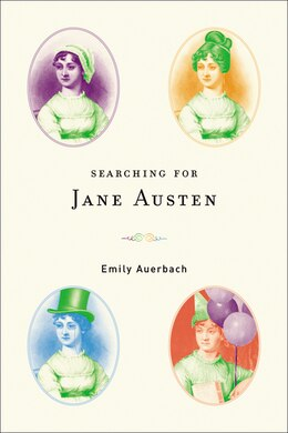 Book Searching For Jane Austen by Emily Auerbach