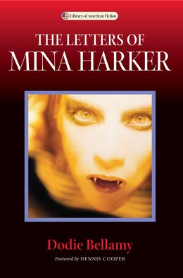 Book The Letters Of Mina Harker by Dodie Bellamy