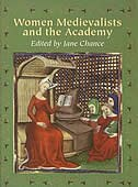 Book Women Medievalists And The Academy by Jane Chance