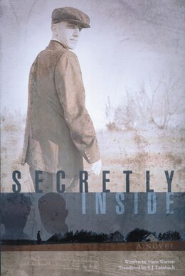 Book Secretly Inside: A Novel by Hans Warren
