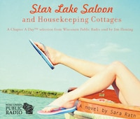 Star Lake Saloon And Housekeeping Cottages: An Abridged Audiobook