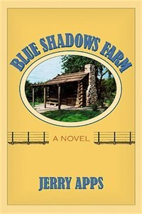 Book Blue Shadows Farm: A Novel by Jerry Apps