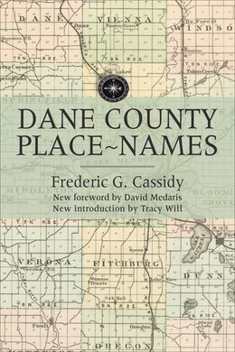 Book Dane County Place-Names by Frederic G. Cassidy