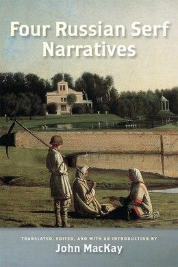 Book Four Russian Serf Narratives by John Mackay