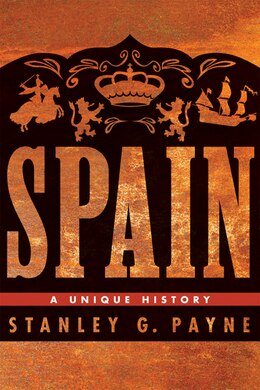 Book Spain: A Unique History by Stanley G. Payne