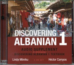 Book Discovering Albanian I Audio Supplement: To Accompany Discovering Albanian I Textbook by Linda Mëniku
