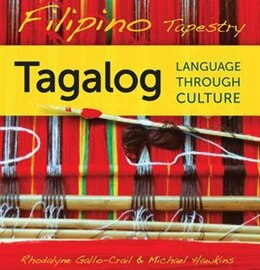 Book Filipino Tapestry Audio Supplement: To Accompany Filipino Tapestry, Tagalog Language Through Culture by Rhodalyne Gallo-crail