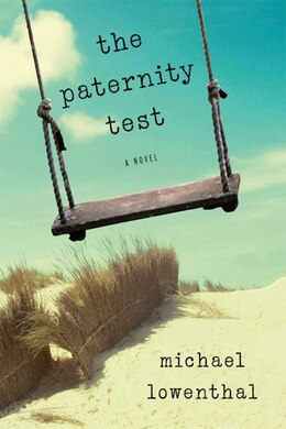 Book The Paternity Test: A Novel by Michael Lowenthal