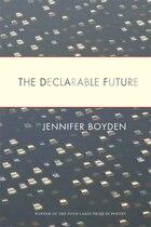 The Declarable Future
