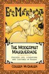 The Modernist Masquerade: Stylizing Life, Literature, And Costumes In Russia by Colleen Mcquillen
