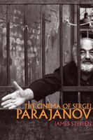 The Cinema of Sergei Parajanov