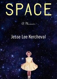 Space: A Memoir