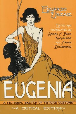 Book Eugenia: A Fictional Sketch Of Future Customs by Eduardo Urzaiz
