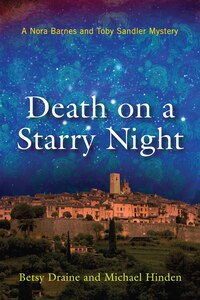 Death On A Starry Night: A Nora Barnes And Toby Sandler Mystery