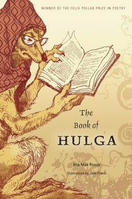 Book The Book Of Hulga by Rita Mae Reese