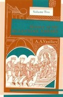 Book History Of The Byzantine Empire, 324?1453, Volume Ii by Alexander A. Vasiliev
