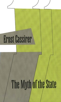 Book The Myth of the State by Ernst Cassirer