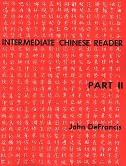 Book Intermediate Reader Part II by John DeFrancis
