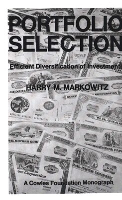 Book Portfolio Selection: Efficient Diversification of Investments by Harry M. Markowitz
