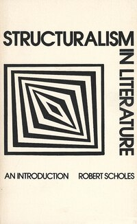 Structuralism in Literature: An Introduction