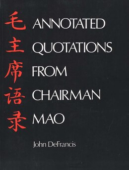 Book Annotated Quotations from Chairman Mao by John Defrancis