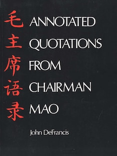 Annotated Quotations from Chairman Mao
