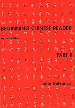 Book Beginning Chinese Reader, Part 2: Second Edition by John Defrancis