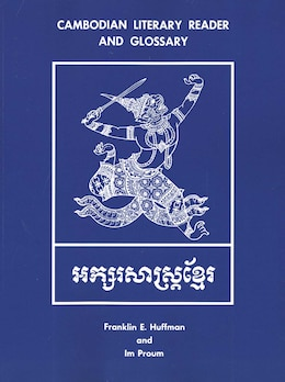 Book Cambodian Literary Reader And Glossary by Franklin E. Huffman