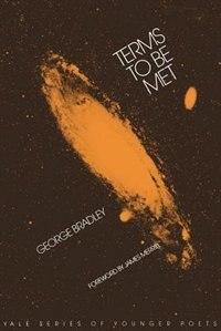Book Terms to Be Met by George Bradley