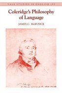 Book Coleridge's Philosophy Of Language by James C. Mckusick