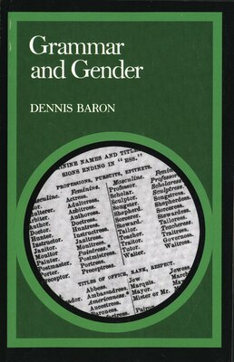 Book Grammar and Gender by Dennis Baron