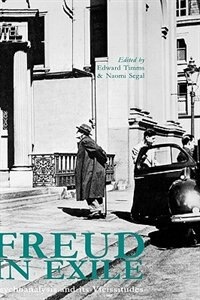 Book Freud in Exile: Psychoanalysis and Its Vicissitudes by Naomi Segal