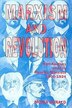 Marxism and Revolution: Karl Kautsky and the Russian Marxists, 1900-1924
