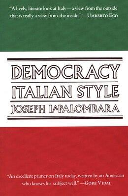 Book Democracy, Italian Style by Joseph LaPalombara